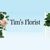 Tim's Florist