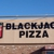 Blackjack Pizza - CLOSED