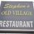 Stephens Old Village Restaurant