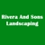 Rivera and Sons Landscaping