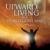 Upward Living Publications Online