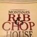 Montana's Rib and Chop House