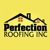 Perfection Roofing Inc