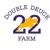 Double Deuce Farm Inc