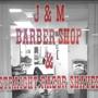 J & M Barber Shop & Straight Razor Shaves