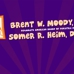 Brent W. Moody DDS and Somer R. Heim DDS Pediatric Dentistry