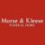 Morse & Kleese Funeral Home Inc