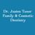 Dr. Justen Toner - Family & Cosmetic Dentistry