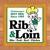 Rib & Loin