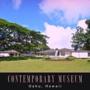Contemporary Museum - CLOSED