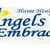 Angels Embrace Home Health Care Agency
