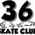 36 Skate Club