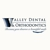 Valley Dental and Orthodontics