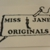 MISS JANE ORIGINALS