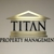 Titan Property Management - 24/7 Emergency Maintenance Services