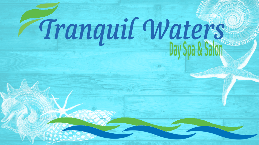 Tranquil Waters Day Spa Amp