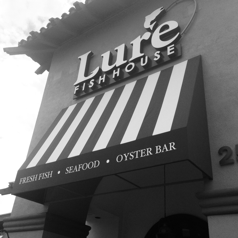 Lure Fish House, Camarillo CA