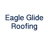 Eagle Glide Roofing