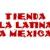 Tienda La Latina La Mexican