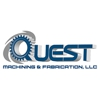 QUEST Machining and Fabrication, LLC.