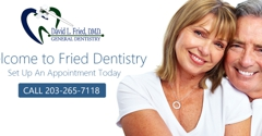 Fried Dentistry - Wallingford, CT