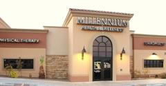 Millennium Health and Wellness - Las Cruces, NM