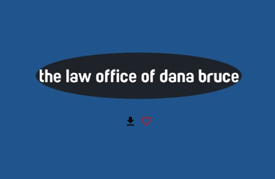 The Law Office Of Dana Bruce - Long Beach, CA. filing bankruptcy