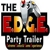 Edge Party Trailer