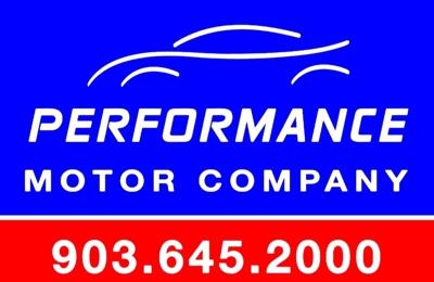 Performance Motor Company 906 Linda Dr Daingerfield Tx 75638