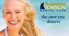 Towson Dental Care - Towson, MD