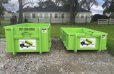Bin There Dump That - Houston - Houston, TX. 6 yard bin and 4 yard bin