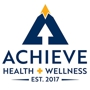 Achieve Health And Wellness