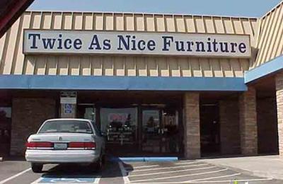 Twice As Nice Furniture   Sacramento, CA