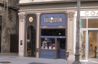 Cafe' Coton - San Francisco, CA