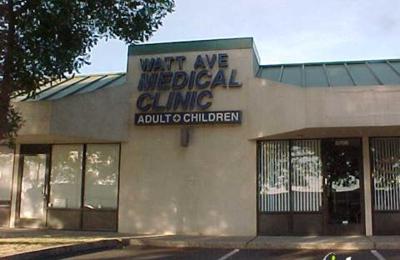 Watt Avenue Medical Clinic - North Highlands, CA