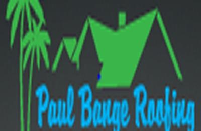 Paul Bange Roofing Inc - Lake Worth, FL
