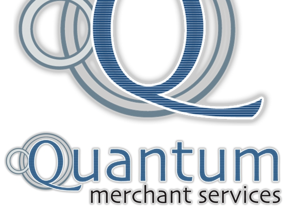 Quantum Merchant Services. Call us now!