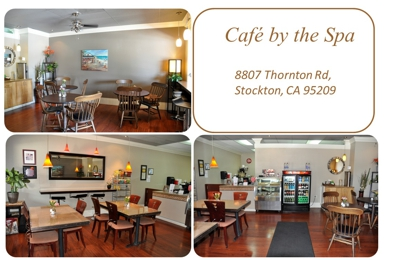 Cafe By The Spa - Stockton, CA
