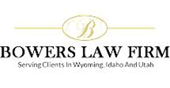 Bowers Law Firm - Afton, WY
