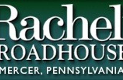 Rachel's Roadhouse - Mercer, PA
