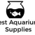 Best Aquarium Supplies