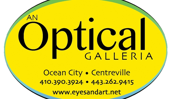 An Optical Galleria - Centreville, MD