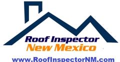Roof Inspector NM - Albuquerque, NM