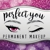 Perfect You Permanent Makeup