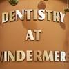 Dentistry at Windermere