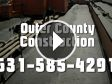 Outer County Construction - Ronkonkoma, NY